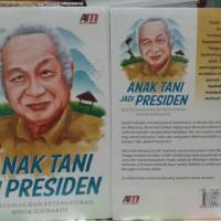 "Anak Tani jadi Presiden "" Biografi Singkat Soeharto"