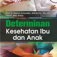 Harga determinan kesehatan ibu dan | WIKIPRICE INDONESIA