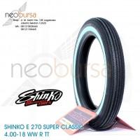 ban SHINKO E270 (U) 4.00-18 WW (64H) Super Klasik / Kustom