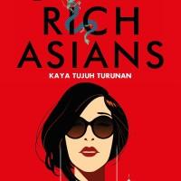 Crazy Rich Asians (Kaya Tujuh Turunan) Kevin Kwan