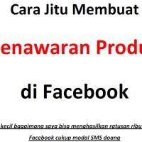 Cara Jitu Membuat Penawaran Di Facebook + Bonus 18 Ebook Premium