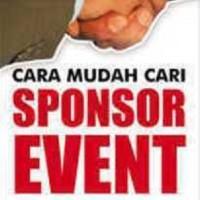Cara Mudah Cari Sponsor Event