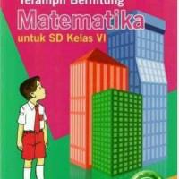 buku Terampil berhitung MATEMATIKA KELAS 6 SD KTSP 2006 ERLANGGA TBK