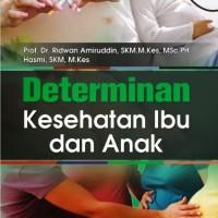 Harga Determinan Kesehatan Ibu dan Anak | WIKIPRICE INDONESIA