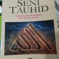 Seni Tauhid - Ismail Raji Al-Faruqi
