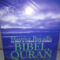 Bibel,quran Dan Sains Modern La Bible La Coran It La
