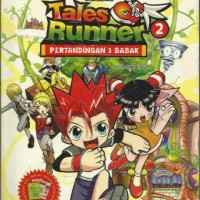 PERTANDINGAN 3 BABAK (TALES RUNNER #2) Educomics
