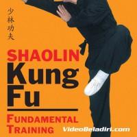 Panduan Belajar Shaolin KungFu Fundamental Training-Dr Yang Jwing-Mi