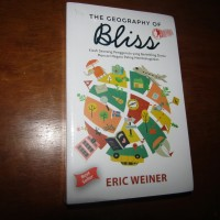 THE GEOGRAPHY OF BLISS, Eric Weiner
