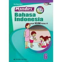 buku soal kelas 6 SD MANDIRI BAHASA INDONESIA KTSP 2006 ERLANGGA