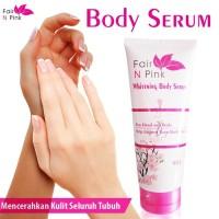 Fair n Pink Whitening Body Serum 160 ml Original - Serum Pemutih Badan
