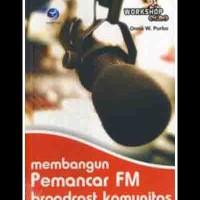 Workshop Onno: Membangun Pemancar Fm Broadcast Komunitas