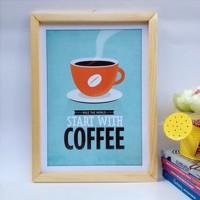 harga Wall decor / Printed poster / Poster kayu - Start with Coffee Tokopedia.com