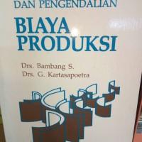 kalkulasi dan pengendalian biaya produksi