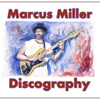 Marcus Miller Discography Collection