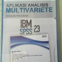 Aplikasi Analisis Multivariate Dengan Program IBM SPSS 21 Edisi 7