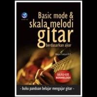 Basic Mode Dan Skala Melodi Gitar Berdasarkan Akor