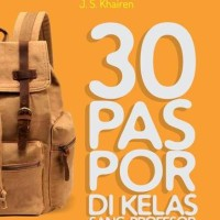 30 PASPOR DI KELAS PROFESOR #2  - J.S.  KHAIREN