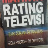 Matinya Rating Televisi; Ilusi Sebuah Netralitas