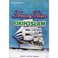 Jual Buku Acuan Dasar Fiqih Islam | Toko Buku Aswaja Surabaya