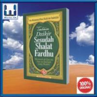 Tuntunan Dzikir Sesudah Shalat Fardhu (Buku Saku Islam; Ibadah Doa)
