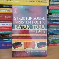 Struktur Sosial dan Sistem Politik Batak Toba hingga 1945
