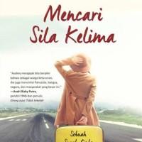 MENCARI SILA KELIMA SEBUAH SURAT CINTA UNTUK INDONESIA