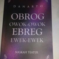 """Naskah Teater """"Obrog Owok-Owok, Ebrek Ewek Ewek"""""""