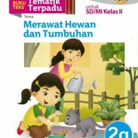 TEMATIK TERPADU: MERAWAT HEWAN & TUMBUHAN JL.2G/K2013