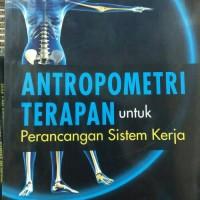 Antropometri terapan untuk perancangan sistem kerja