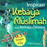 Inspirasi Kebaya Muslimah Untuk Remaja & Dewasa Eri Rohayati