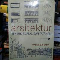 harga Arsitektur Bentuk ruang dan Tatanan by Francis D K Ching Tokopedia.com