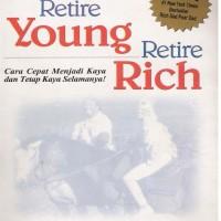 Ebook Robert Kiyosaki - Retire Young Retire Rich - Cara Cepat Jadi Kay