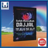 Sudah Munculkah Dajjal Yajuj & Majuj (Buku Islam; Misteri & Hakekat)
