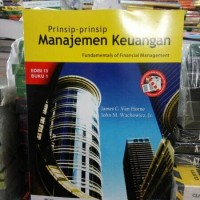 prinsip prinsip manajemen keuangan buku 1 by James van horne
