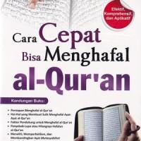 Cara Cepat Bisa Menghafal al Quran