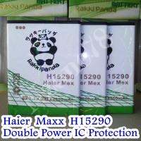 BATERAI HAIER MAXX H15290 RAKKIPANDA DOUBLE POWER PROTECTION