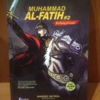 Komik Muhammad Al Fatih 2 - Kebangkitan