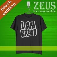 KAOS DISTRO , KAOS BLACK - I am Bread Logo