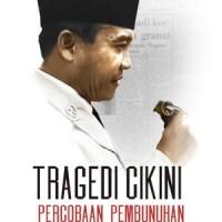 Tragedi Cikini: Percobaan Pembunuhan Presiden Sukarno