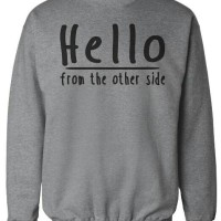 Sweater Hello From The Other Side - XXXV CLOTH
