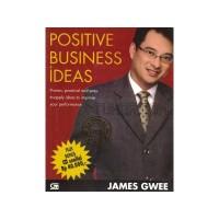 Buku Positive Business Ideas (Plus Bonus CD). James Gwee