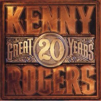 KENNY ROGERS GREAT 20 YEARS