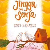 TeenLit: Jingga dan Senja ( Esti Kinasih )