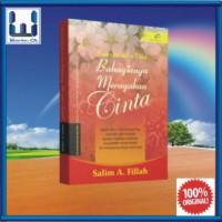 Barakallahu Laka; Bahagianya Merayakan Cinta (Buku Islam; Parenting)