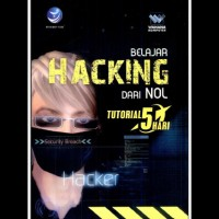 Tutorial 5 hari Belajar hacking dari nol