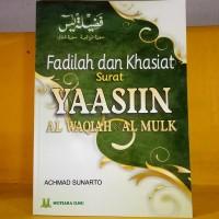 Fadhilah dan Khasiat Surat Yasin, al-Waqiah, al-Mulk