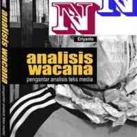 Analisis Wacana; Pengantar Analisis Teks Media (Eriyanto)