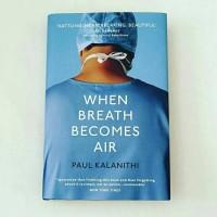 harga Paul Kalanithi - When Breath Becomes Air (English) Tokopedia.com