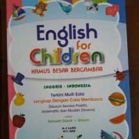 Buku Anak : English For Children Kamus Besar Bergambar